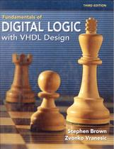 Fundamentals of digital logic with vhdl design - with cd rom - 3rd ed - Mhp - Mcgraw Hill Professional