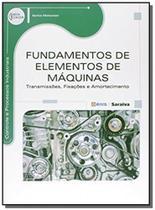 Fundamentos de elementos de maquinas - Editora erica ltda