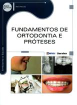 Fundamentos de Ortodontia e Próteses - Editora érica