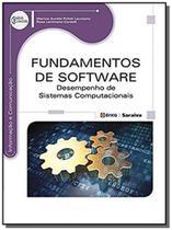 Fundamentos de software: desempenho de sistemas co - Editora erica ltda