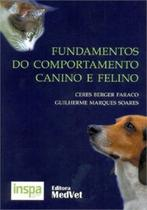 Fundamentos do comportamento canino e felino - MEDVET EDITORA -