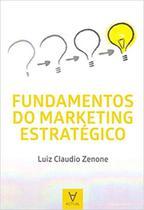 Fundamentos do Marketing Estratégico - Actual Editoral