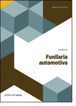 Funilaria Automotiva - Coleção Automotiva - Senai