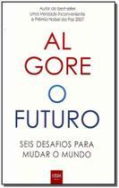 Futuro, o - Seis Desafios Para Mudar o Mundo - Hsm editora -