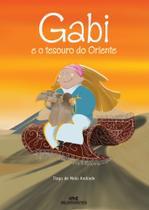 Gabi e o Tesouro do Oriente - Editora Melhoramentos