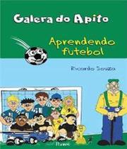 Galera Do Apito - Apreendendo Futebol - Pontes -