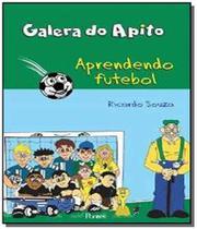Galera do apito: aprendendo futebol - Pontes