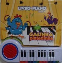 Galinha pintadinha - pianinho da galinha pintadinha - Editora Melhoramentos Ltda -