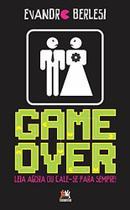 Game Over. Leia Agora Ou Cale-Se Para Sempre! - Besouro box
