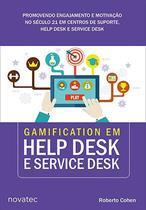 Gamification em Help Desk e Service Desk - Novatec Editora