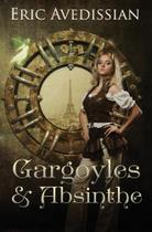 Gargoyles & Absinthe - Aurelia Leo
