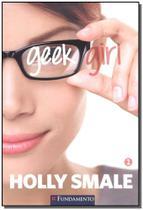 Geek Girl 01 - Fundamento