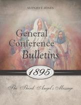 General Conference Bulletins 1895 - Eternal Realities
