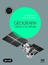 Geografia Geral e do Brasil - Ensino Médio - Vol. Único - 6ª Ed. 2018 - Scipione