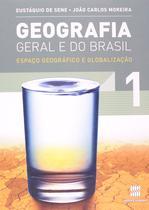 Geografia Geral e do Brasil - Espaço Geográfico e Globalização - Volume 1 - Scipione
