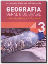 Geografia geral e do brasil: espaco geografico e05 - Scipione