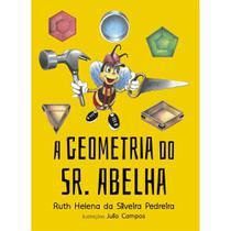 Geometria do sr. abelha, a - Scortecci Editora -