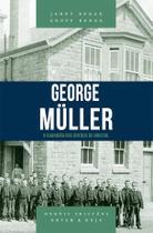 George Müller: o guardião dos órfãos de Bristol - Shedd Publicações