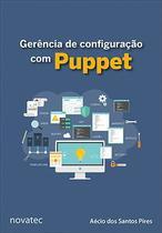 Gerência de configuração com Puppet - Novatec Editora