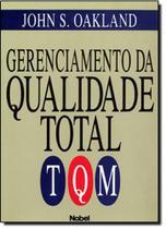 Gerenciamento da qualidade total:tqm - Nobel -