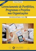 Gerenciamento de portfolios, programas e projetos nas organizaçoes - Editora falconi