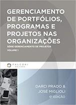 Gerenciamento de Portfólios, Programas e Projetos nas Organizações - Falconi