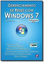 Gerenciamento de redes com microsoft windows 7 pro - Editora erica ltda