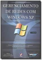 Gerenciamento de redes com windows xp - Erica