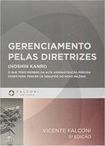 Gerenciamento Pelas Diretrizes - Falconi -