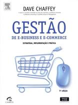 GESTAO DE E-BUSINESS E E-COMMERCE - 5ª EDICAO - Campus universitario (elsevier)