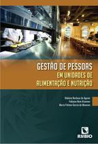 Gestao De Pessoas Unidades Alimentacao Nutricao / Aguiar - Ed rubio