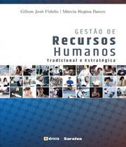 Gestao De Recursos Humanos - Tradicional E Estrategica - 03 Ed - Erica
