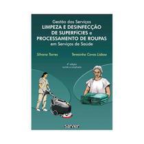 Gestão Dos Serviços Limpeza E Desinfecção De Superfícies E Processamento De Roupas Em Serviços De Sa - Sarvier -