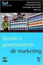 Gestão e planejamento de marketing - EDITORA FGV