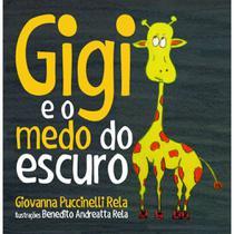 Gigi e o medo do escuro - Scortecci Editora -