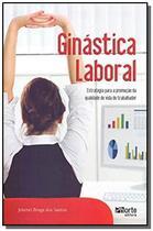 Ginastica laboral: estrategia para a promocao de q - Phorte
