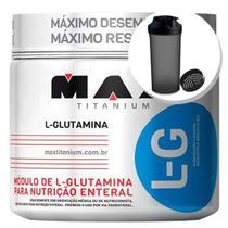 Glutamina L-G - 300g + Coqueteleira 600ml Preta - Max Titanium -