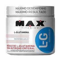 Glutamina L-G - 300g - Max Titanium -