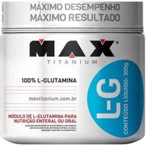 Glutamina L-g 300g - Max Titanium -