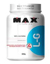 Glutamina L-G em Pó Sem Sabor 600g Max Titanium -