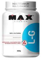 Glutamina L-G Max Titanium 600g -