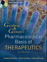 Goodmann and gilmans the pharmacological basis of therapeutics - Mcgraw-Hill