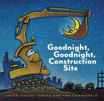 Goodnight, goodnight, construction site - Hachette usa