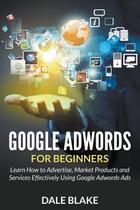 Google Adwords For Beginners - Mihails konoplovs