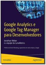 Google analytics e google tag manager para desenvo - Novatec