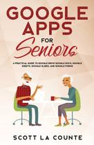 Google Apps for Seniors - Scott la counte
