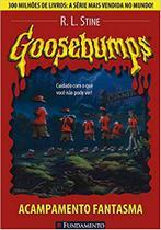 Goosebumps. Acampamento Fantasma - Volume 2 - Fundamento