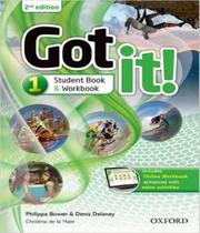 Got It! 1 - Students Book And Workbook And Online - 02 Ed - Oxford