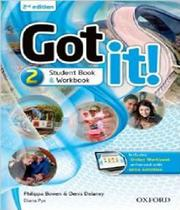 Got It! 2 - Students Book And Workbook And Online - 02 Ed - Oxford