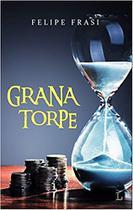 Grana torpe - Ler Editorial